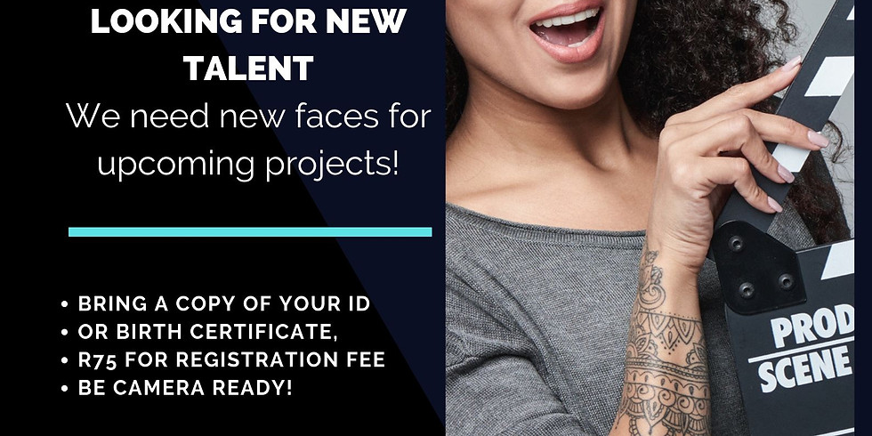 OPEN REGISTRATION FOR NEW TALENT FOR OUR AGENCY