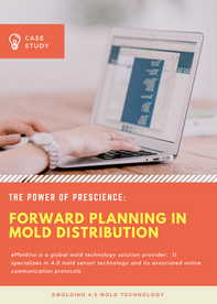 The Power of Prescience: Forward Planning In Mold Distribution