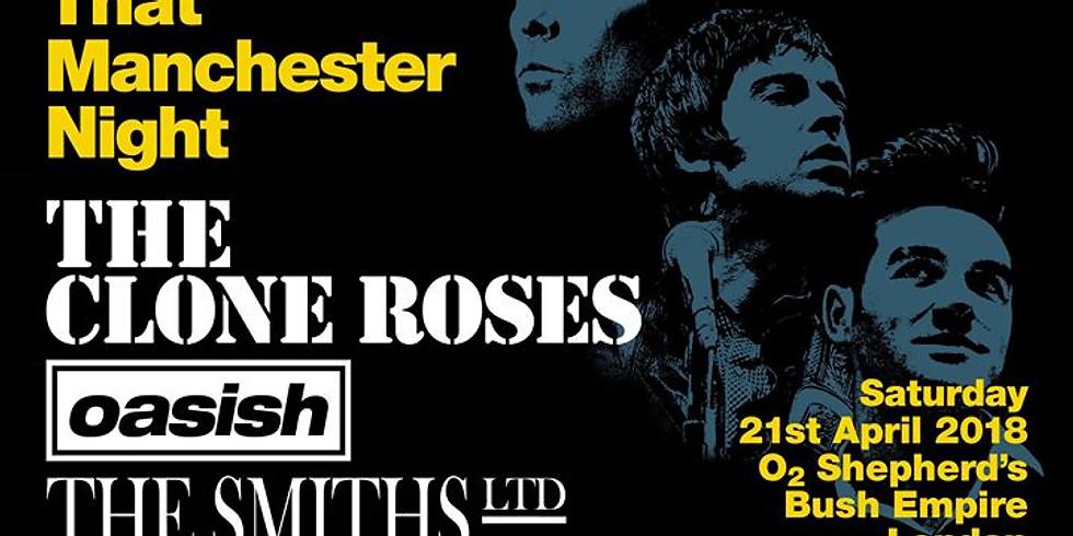O2 Shepherds Bush Empire, London w/The Clone Roses & The Smiths Ltd