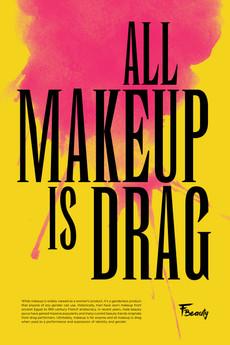 Makeup Is Drag Poster
