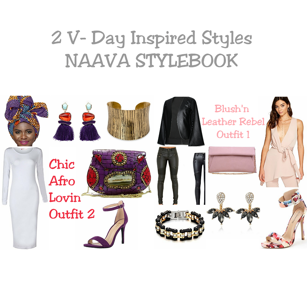 Rebel Luv | 2 V-Day Inspired Styles | Naava Stylebook