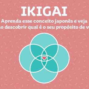 Ikigai: Qual é o seu propósito de vida?