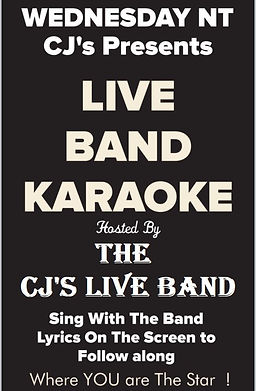 Live Band Karaoke at CJ's every Wednesday