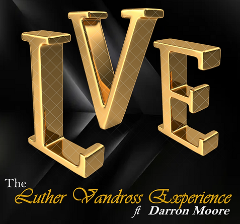 The Luther Vandross Experience ft Darron Moore Booking Info: 313.986.0998