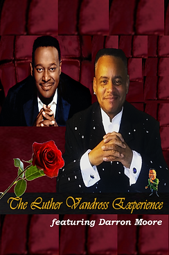 Luther Vandross and Darron Moore Book The Luther Vandross Experience-313.986.0998
