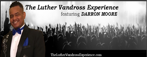 Darron Moore Luther Vandross.png