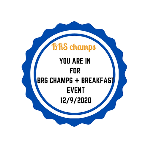 BRS Champs + Breakfast (adults)