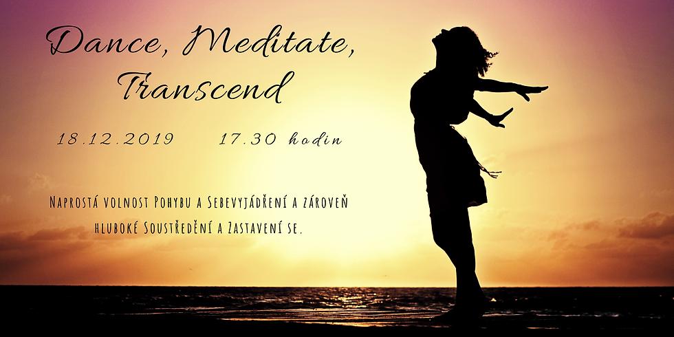 Dance, Meditate, Transcend