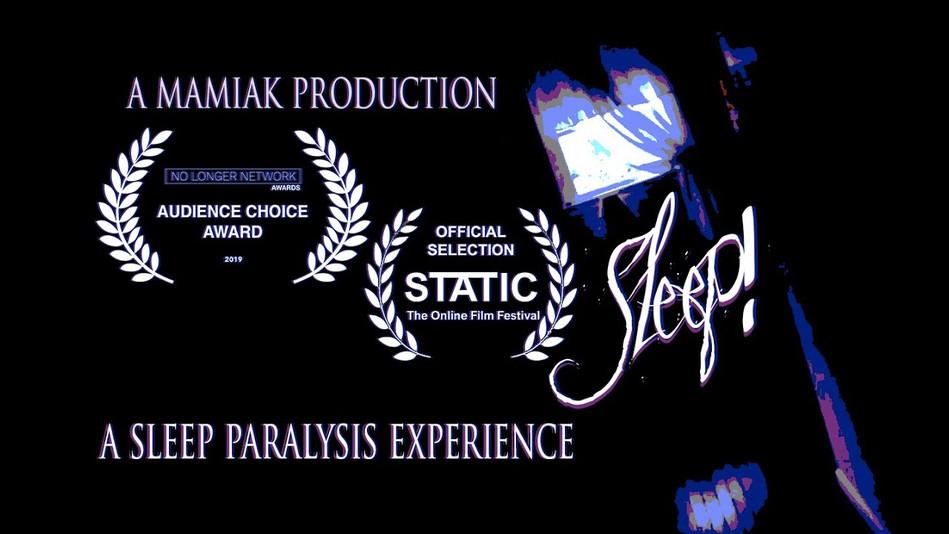 """SLEEP!"" Short Film"