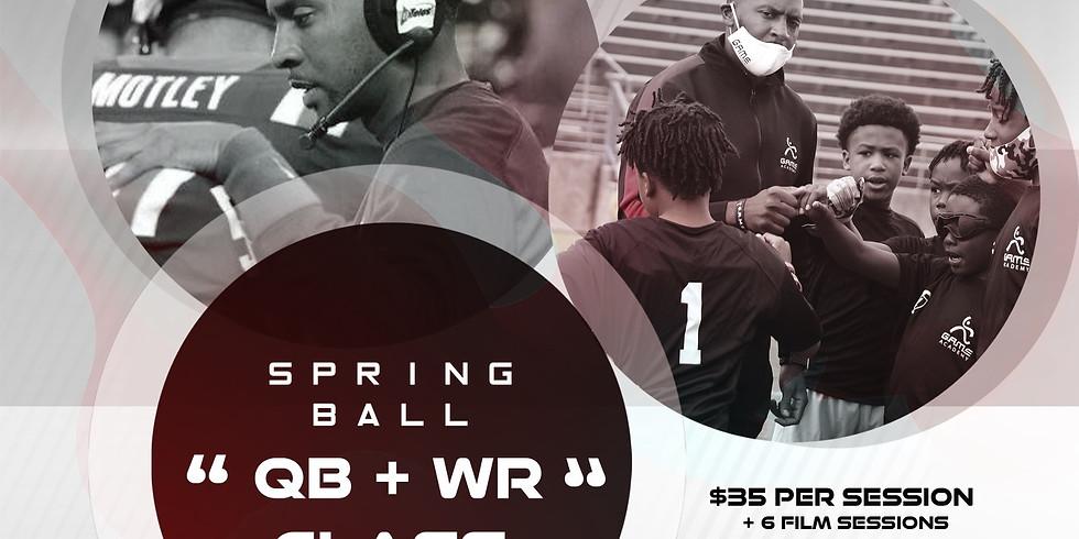 QB+WR SPRING BALL CLASS