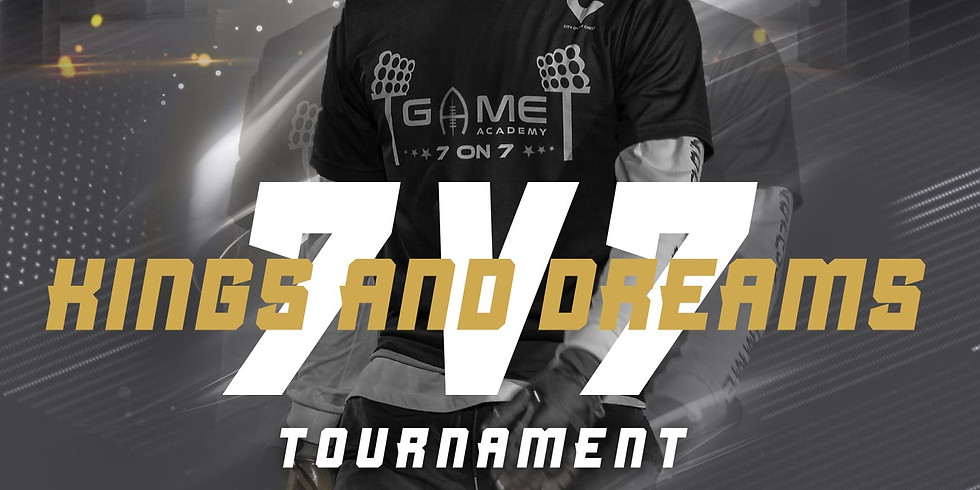 Kings and Dreams 7 v 7 Tournament
