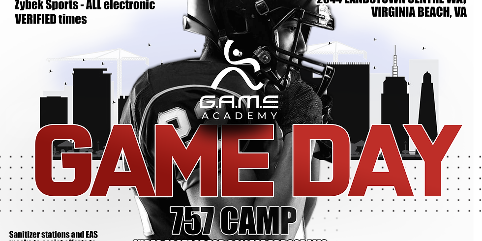 757 GAME DAY Camp June 27 & June 28