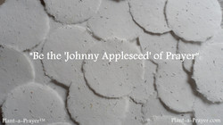 Be the Johnny Appleseed of Prayer