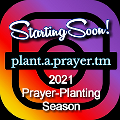 2021 Prayer Planting Season Starting Soo