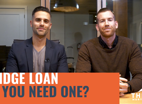 Do you need a Bridge Loan!?