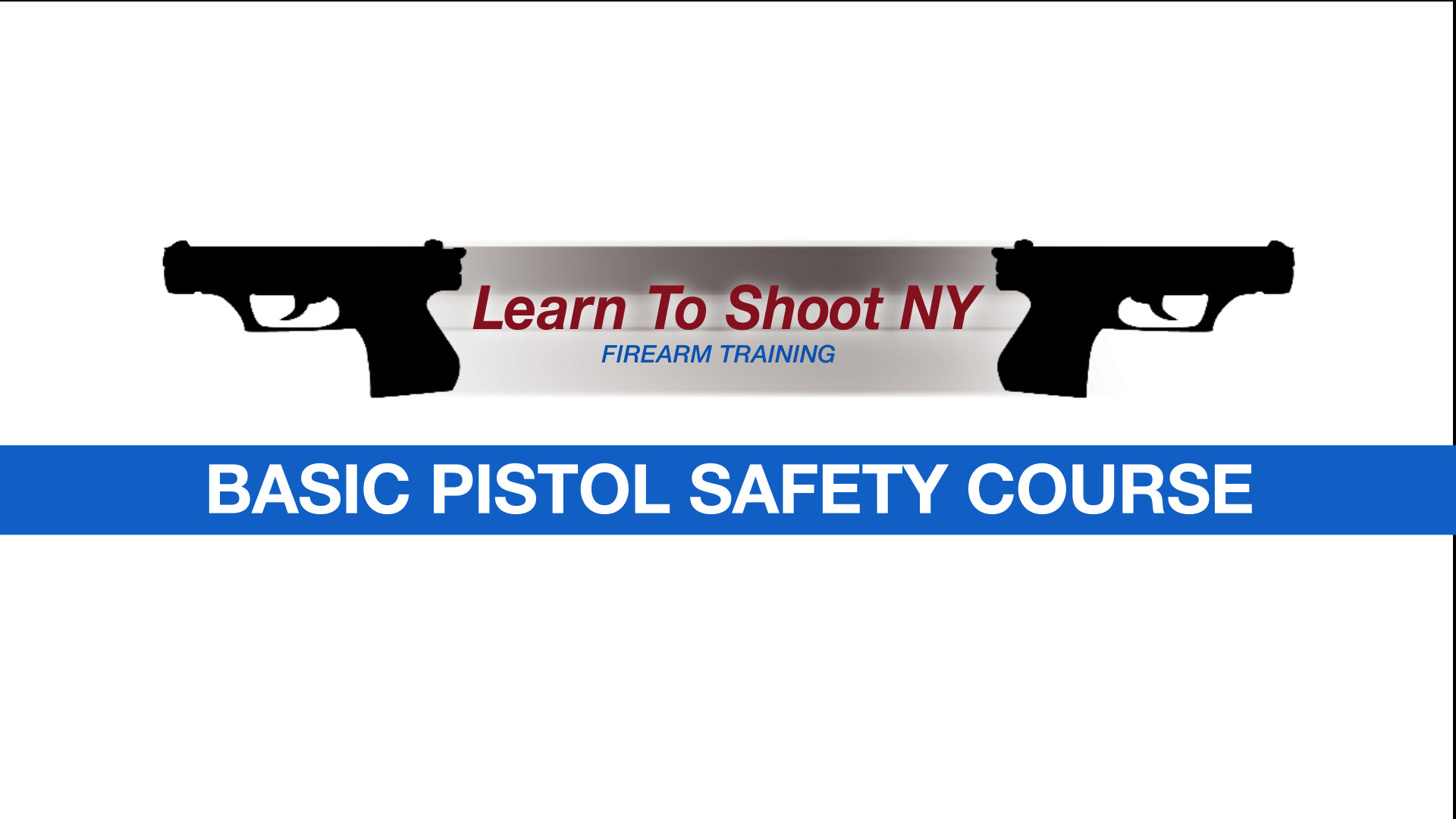 Basic Pistol Safety Course