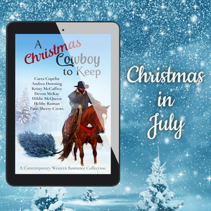 A Christmas Cowboy To Keep - The perfect summertime escape!