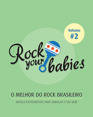 Rock Your Babies - Vol. 2