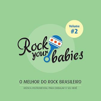 Rock Your Babies - Volume 2