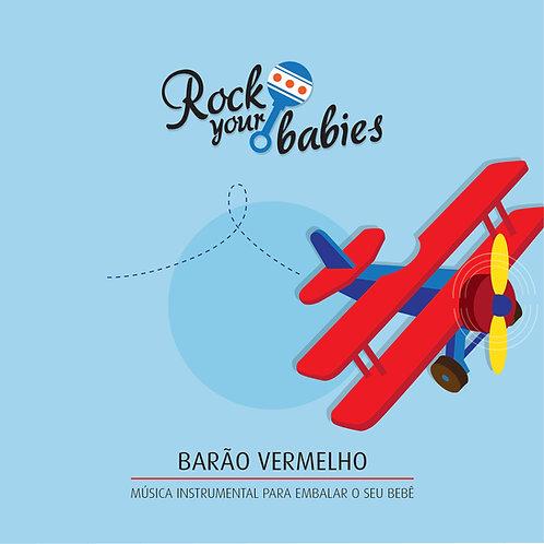 Rock Your Babies - Barão Vermelho