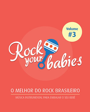 Rock Your Babies - Vol. 3
