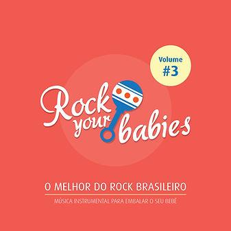 Rock Your Babies - Volume 3