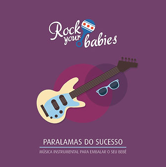 Rock Your Babies - Paralamas do Sucesso