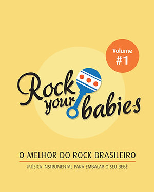 Rock Your Babies - Vol. 1