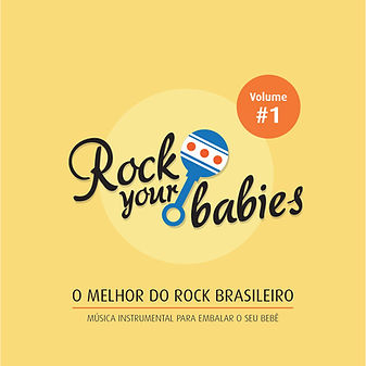 Rock Your Babies - Volume 1