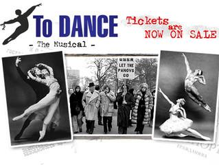 TO DANCE Tix On Sale!