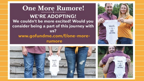 Infertility, Adoption, Unknowns, Oh my!