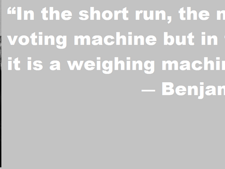 Stock market: Voting Machine or Weighing machine?