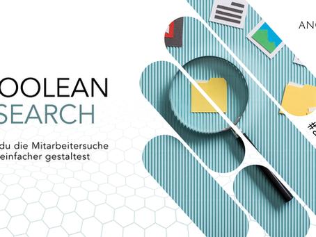 Die Boolean Search. Wie du Mitarbeitersuche einfacher machst | Die ANGEHEUERT Recruiting Basics