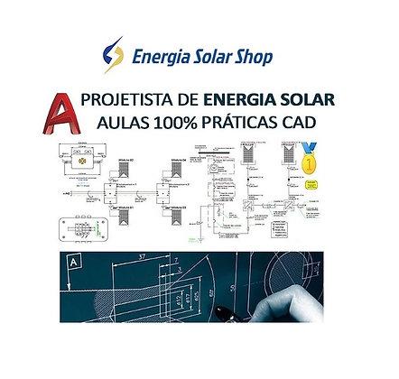 Projetista de energia solar fotovoltaica 100% aulas práticas CAD