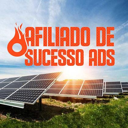 Afiliado Energia Solar de Sucesso ADS Seja um Afiliado no Setor de Energia Solar