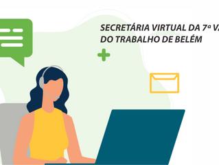Secretária virtual da 7ª Vara do Trabalho de Belém