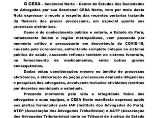 Nota de apoio Centro de Estudos das Sociedades de Advogados (Seccional Norte)