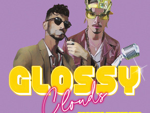 """Glossy Clouds Release Debut Single """"Plastic Mustache""""- Out 28th May, 2021"""