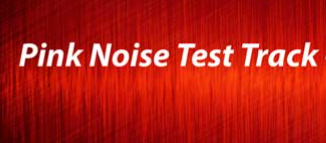 Pink Noise Test Track