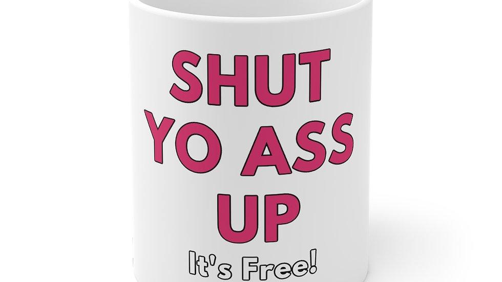 Shut Yo Ass Up Tee (Pink Text)