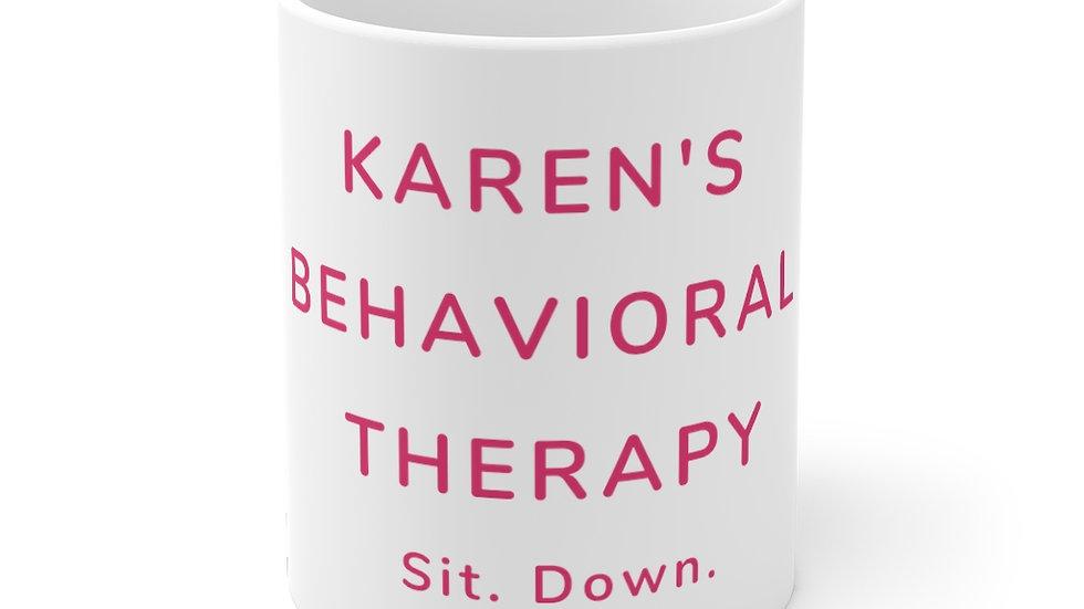 Karen's Behavioral Therapy Mug (Pink)