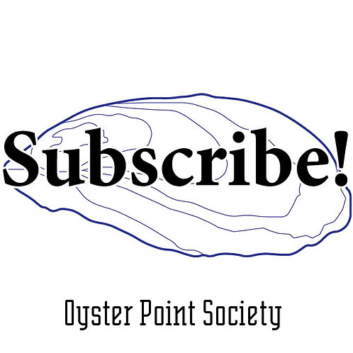 Oyster Point Society subscription