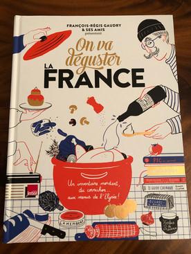 Le Carnet de France: On va déguster la France