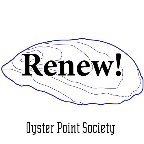 Renew your Oyster Point Society Membership