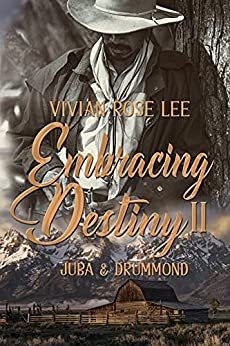 Embracing Destiny II by Vivian Rose Lee