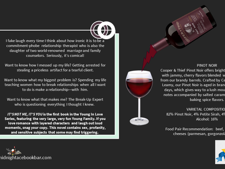 A BOOKS & BOOZE REVIEW:                                   IT'S NOT ME IT'S YOU/CT PINOT NOIR