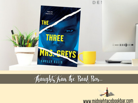 A BOOK BAR REVIEW:                                    THE THREE MRS. GREYS