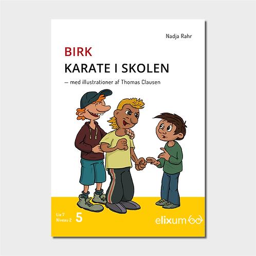 Birk 5 - Karate i skolen