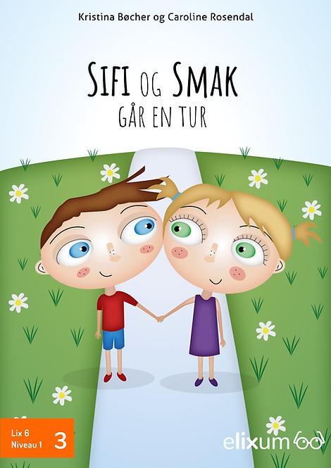 SIFI og SMAK 3 - Går en tur