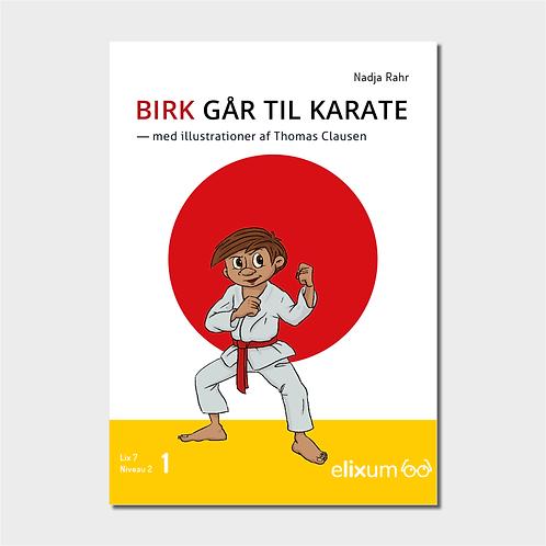Birk 1 - Går til karate